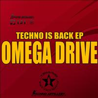 Omega Drive - Techno Is Banck Ep