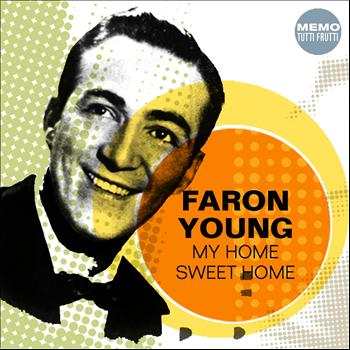 Faron Young - My Home Sweet Home