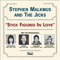 Stephen Malkmus & The Jicks - Stick Figures In Love
