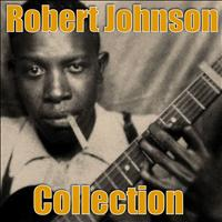 Robert Johnson - Robert Johnson Collection