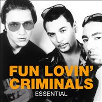 Fun Lovin' Criminals - Essential (Explicit)