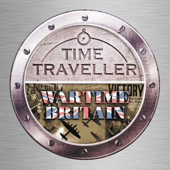 Various Artists - Time Traveller: Wartime Britain