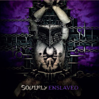 Soulfly - Enslaved (Special Edition [Explicit])