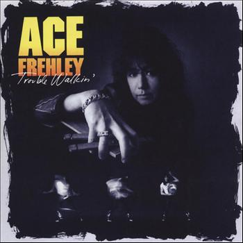 Ace Frehley - Trouble Walkin'