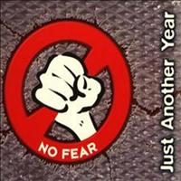 NO FEAR - Just Another Year