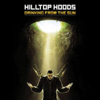 Hilltop Hoods - Drinking From The Sun (Explicit)