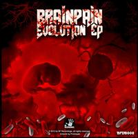 BRAINPAIN - Evolution Ep