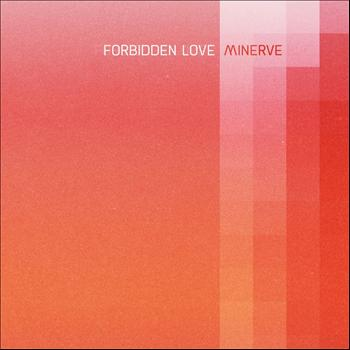 Minerve - Forbidden Love