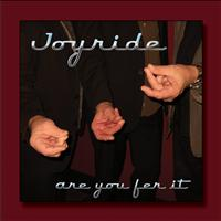 Joyride - Are You Fer It