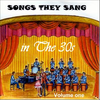 Various Artists - Songs They Sang in the 1930's Vol.1
