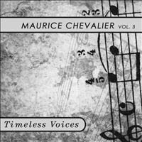 Maurice Chevalier - Timeless Voices: Maurice Chevalier Vol. 4