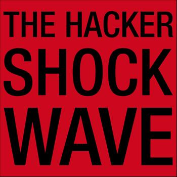 The Hacker - Shockwave