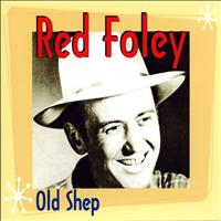 Red Foley - Old Shep