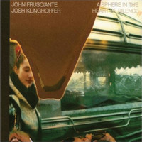 John Frusciante - A Sphere in the Heart of Silence