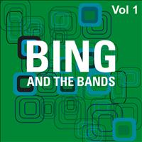 Bing Crosby - Bing and the Bands Vol 1