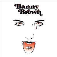 Danny Brown - XXX (Deluxe Edition)