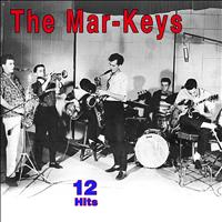 The Mar-Keys - 12 Hits