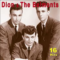 Dion & The Belmonts - 16 Hits
