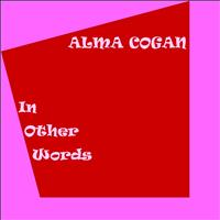 Alma Cogan - In Other Words