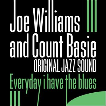 Joe Williams - Everyday I Have the Blues (Original Jazz Sound)