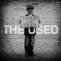 The Used - Hands and Faces