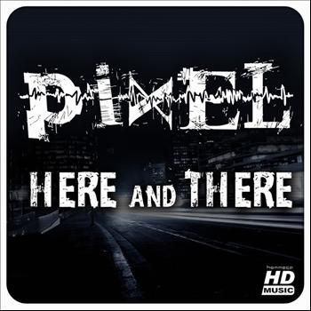 Pixel - Here & There