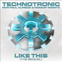 Technotronic - Like This (The Sequel)