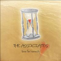 The Associates - Time For Honesty