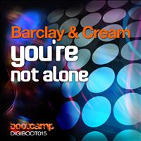 Barclay & Cream - You're Not Alone