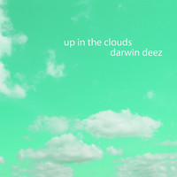 Darwin Deez - Up In The Clouds