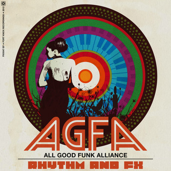 All Good Funk Alliance - Rhythm & FX EP