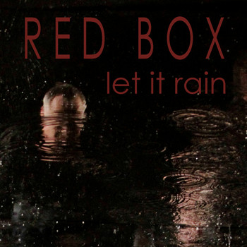 Red Box - Let It Rain