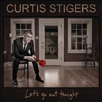 Curtis Stigers - Let's Go Out Tonight