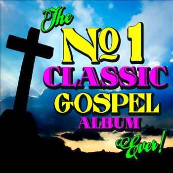 Various Artists - The No. 1 Classic Gospel Album Ever