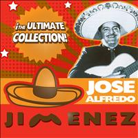 José Alfredo Jiménez - The Ultimate Collection