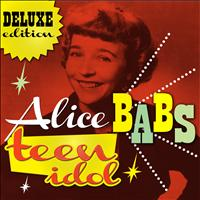 Alice Babs - Teen Idol (Deluxe Edition)