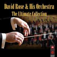 David Rose & His Orchestra - The Ultimate Collection