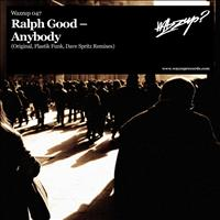 Ralph Good - Anybody