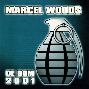 Marcel Woods - De Bom 01 Revisited