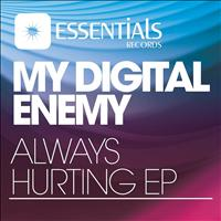 My Digital Enemy - Always Hurting EP