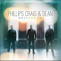 Phillips, Craig & Dean - Breathe In