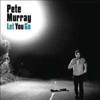 Pete Murray - Let You Go (Edit)