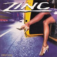 Zinc - Street Level (Original Album and Rare Tracks)