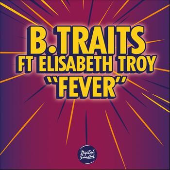 B.Traits - Fever