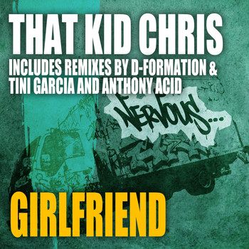 That Kid Chris - Girlfriend