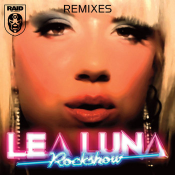 Lea Luna - Rock Show (Remixes)