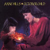 Anne Hills - October Child