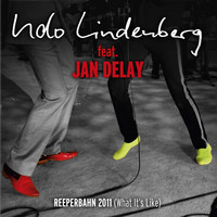 Udo Lindenberg - Reeperbahn 2011 [What it's like] (feat. Jan Delay) [MTV Unplugged]