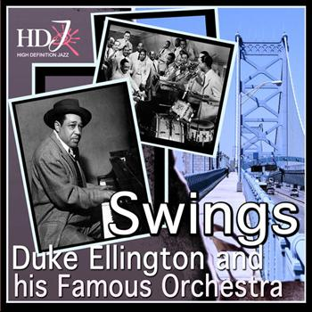 Duke Ellington and His Famous Orchestra - Swings