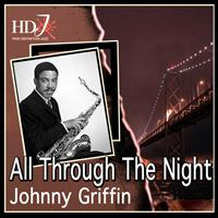 Johnny Griffin - All Through The Night
